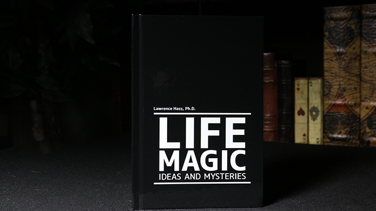 Life Magic by Larry Hass