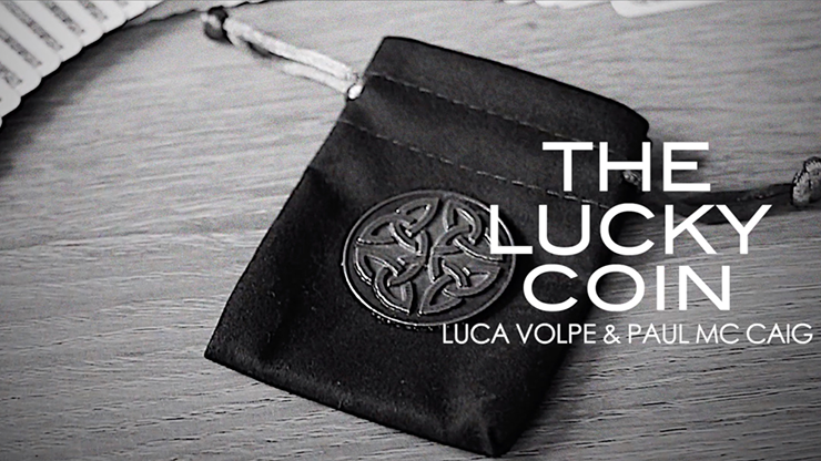The Lucky Coin by Luca Volpe and Paul McCaig