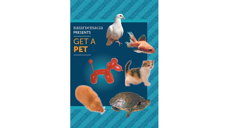 Get a Pet by Bazar de Magia