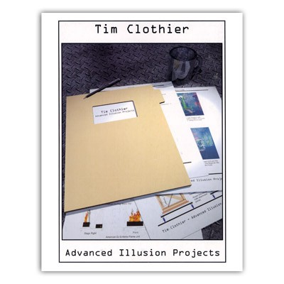Advanced Illusion Projects by Tim Clothier