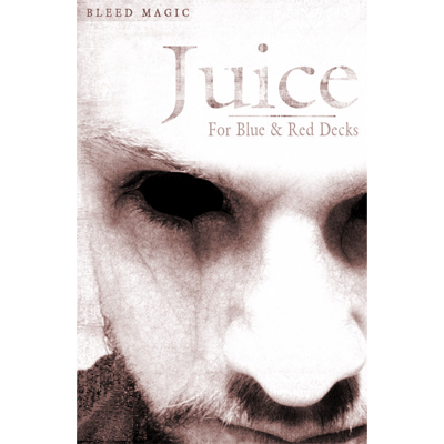 Juice (for Red and Blue Decks) by Bleed Magic