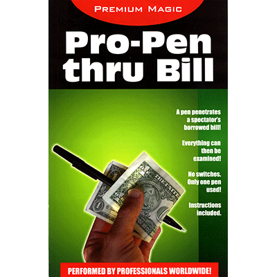 Pro Pen Through Bill by Premium Magic