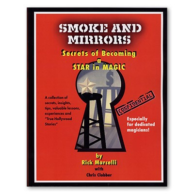 Smoke and Mirrors by Rick Marcelli