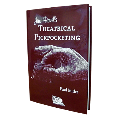 Jim Ravel's Theatrical Pick Pocketing by Mike Caveney's Magic Words